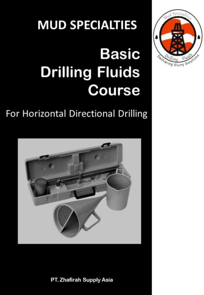 Basic Drilling Fluids Course for HDD Operator | PT  Zhafirah